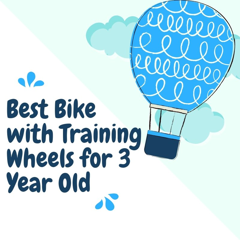 Best Bike with Training Wheels for 3 Year Old