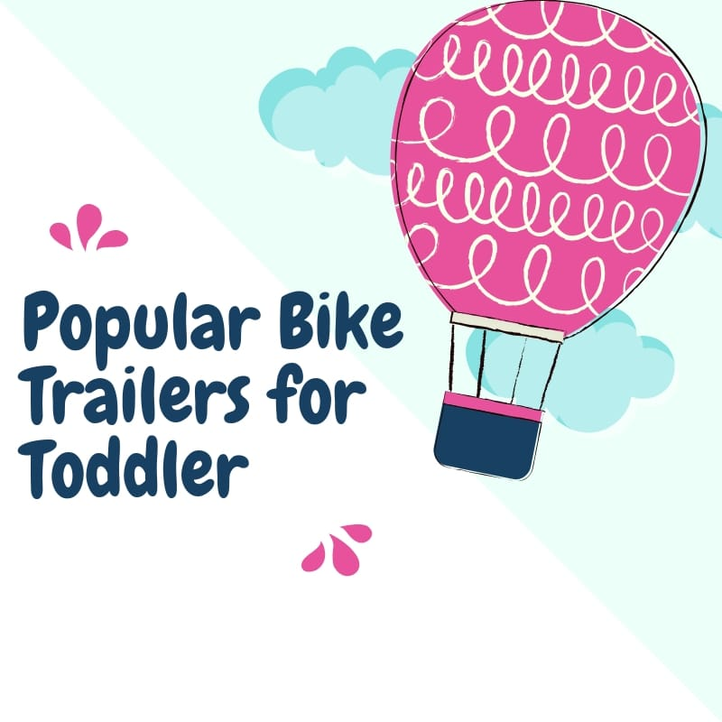 Bike Trailers for Toddler