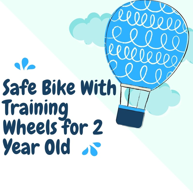 Safe Bike With Training Wheels for 2 Year Old