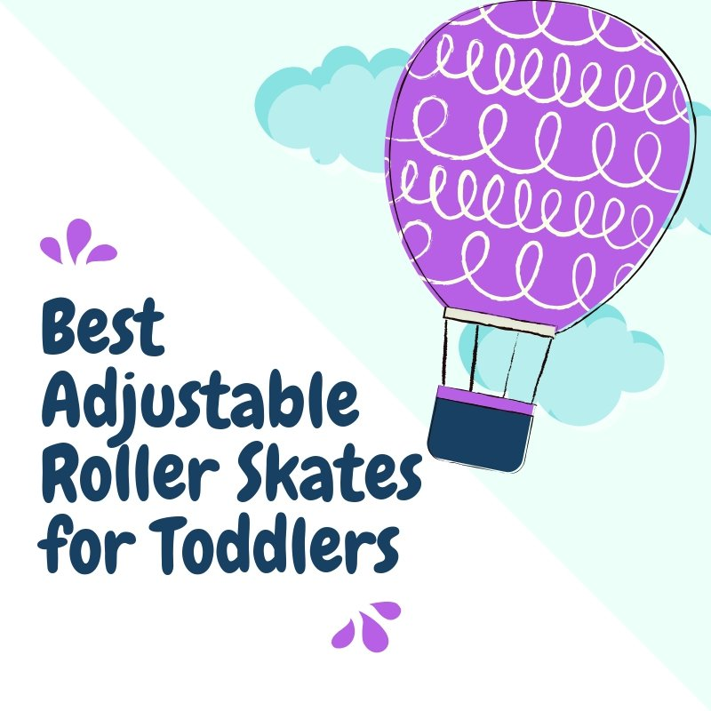 Best Adjustable Roller Skates for Toddlers