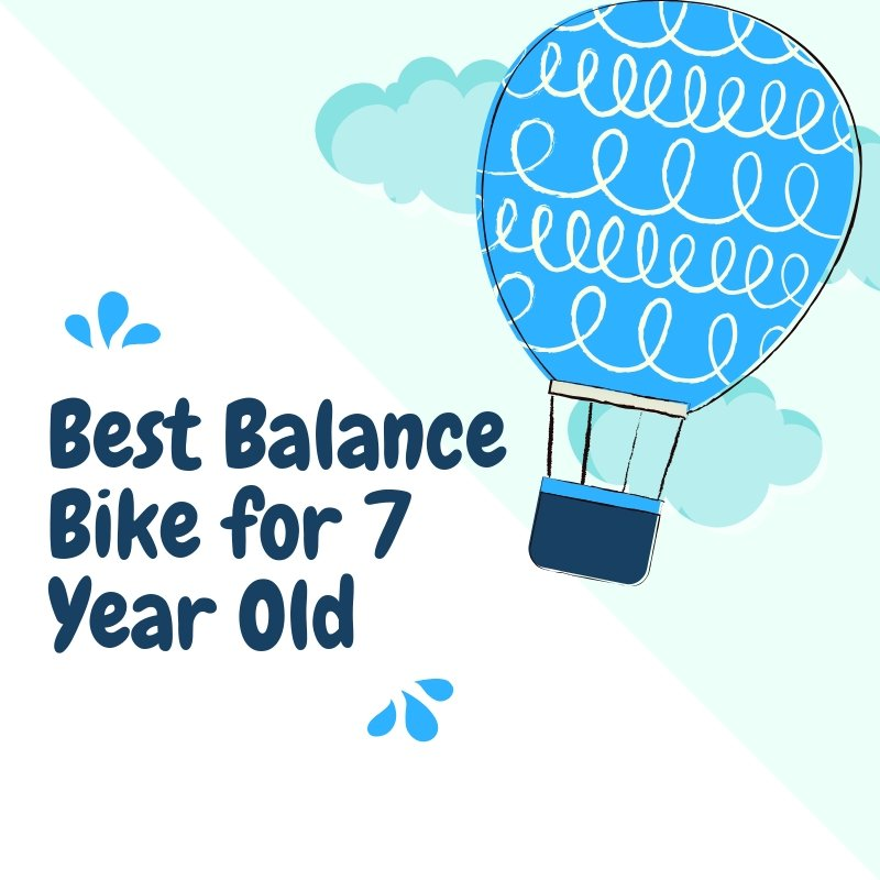 Best Balance Bike for 7 Year Old