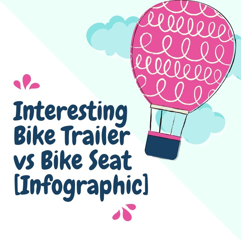 Bike Trailer vs Bike Seat featured