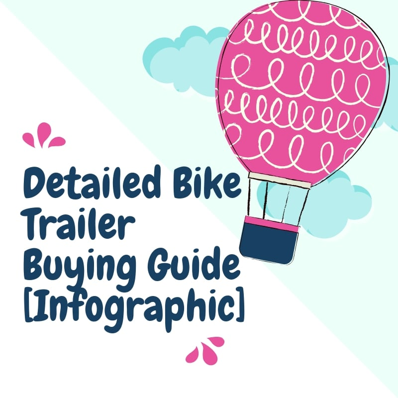 Detailed Bike Trailer Buying Guide