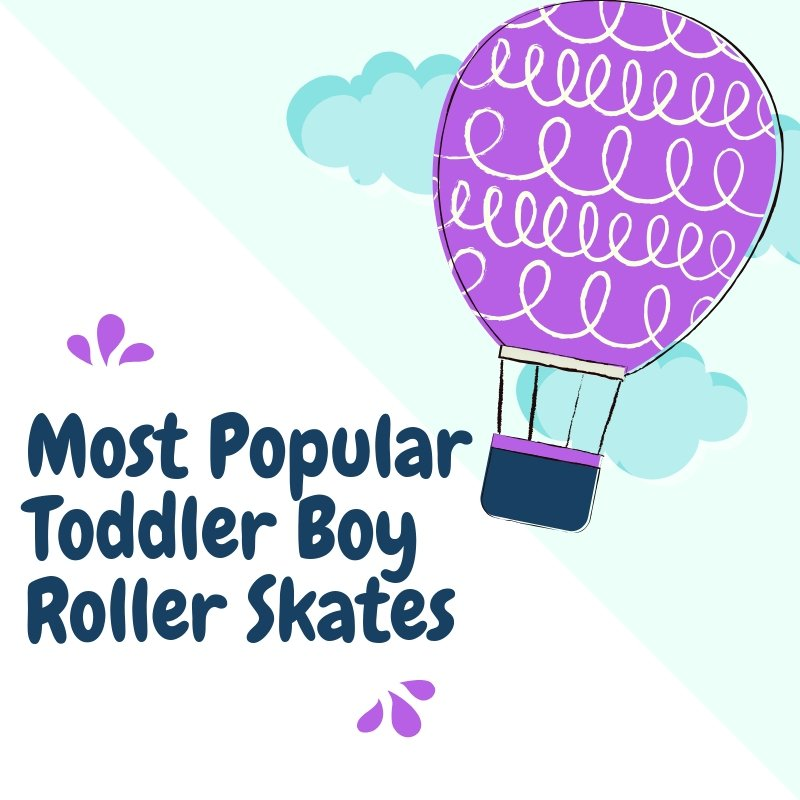 Most Popular Toddler Boy Roller Skates