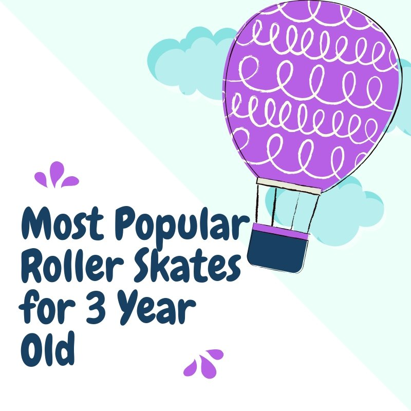 Roller Skates for 3 Year Old