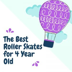 Roller Skates for 4 Year Old