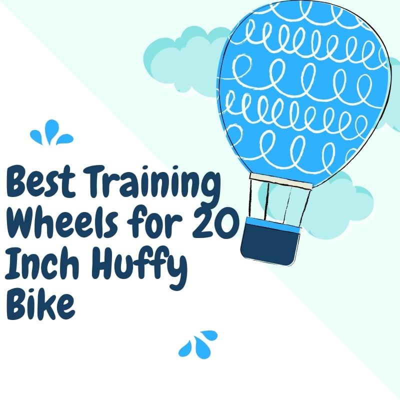 The Best Training Wheels for 20 Inch Huffy Bike