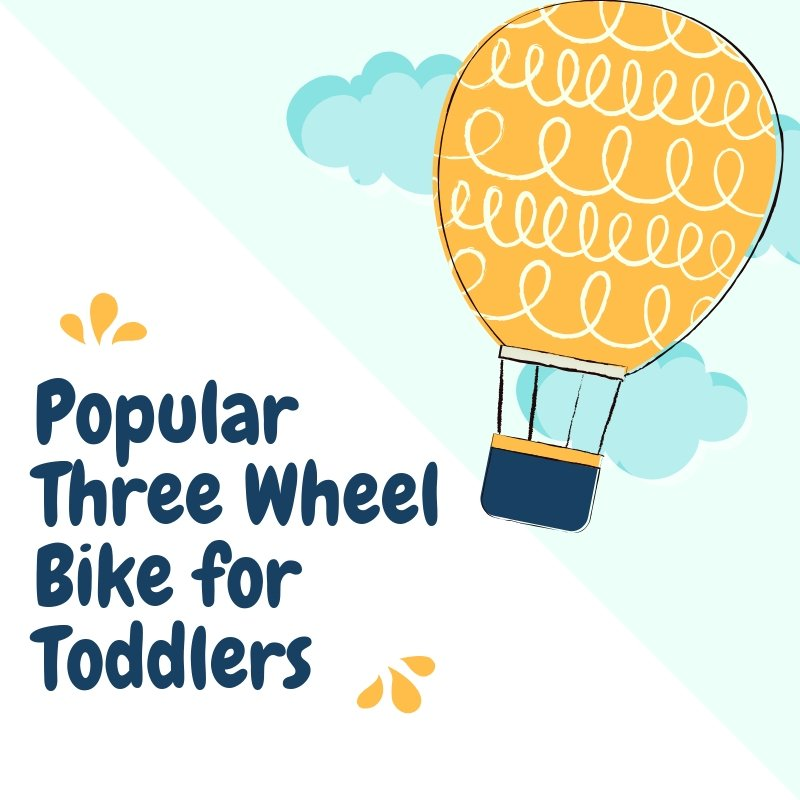 Three Wheel Bike for Toddlers