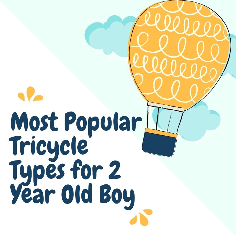 Tricycle for 2 Year Old Boy