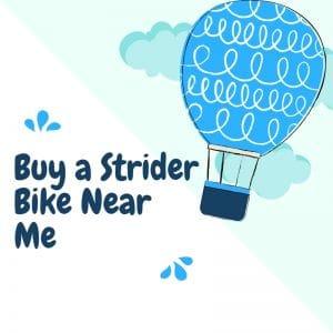 Buy a Strider Bike Near Me